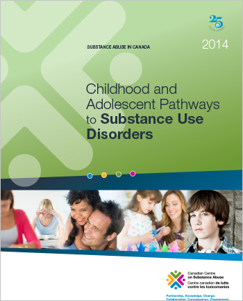 Childhood and Adolescent Pathways to Substance Use Disorders (Report)