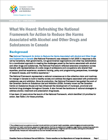 What We Heard: Refreshing the National Framework for Action to Reduce the Harms Associated with Alcohol and Other Drugs and Substances in Canada