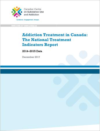 Addiction Treatment in Canada: The National Treatment Indicators Report: 2014–2015 Data