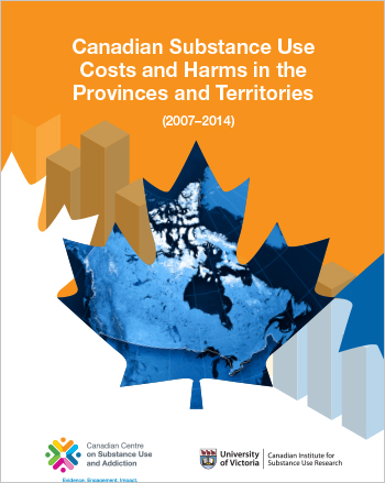 Canadian Substance Use Costs and Harms in the Provinces and Territories: 2007-2014