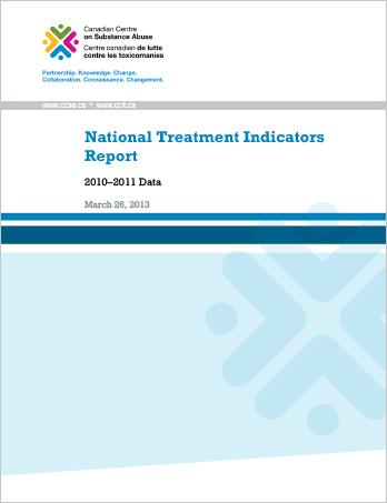 National Treatment Indicators Report: 2010-2011 Data