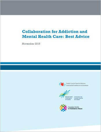 Collaboration for Addiction and Mental Health Care: Best Advice (Report)