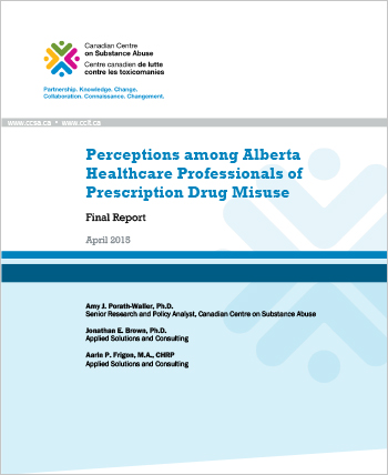 Perceptions among Alberta Healthcare Professionals of Prescription Drug Misuse: Final Report