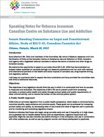 Presentation to the Senate Standing Committee on Legal and Constitutional Affairs, Study of Bill C-45, Canadian Cannabis Act
