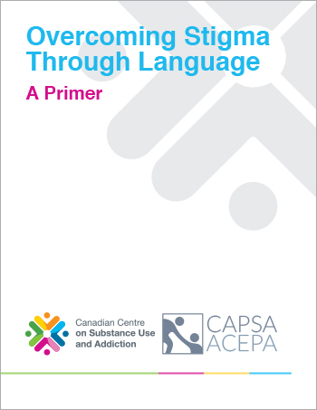 Overcoming Stigma Through Language: A Primer